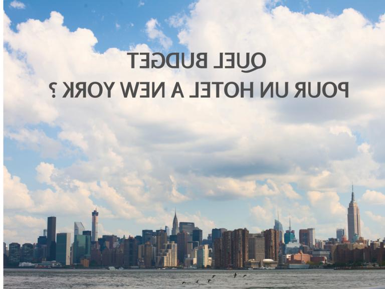 Comment bien choisir son hôtel à New York ?