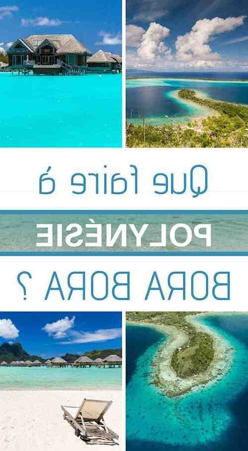 Quel mois pour partir à Bora-bora?
