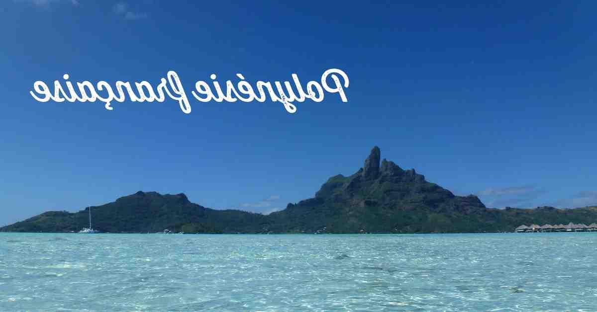 Quelles sont les plus belles îles de Tahiti?